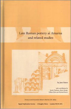 Faiers, J., with contributions by S. Clackson, B. Kemp, G. Pyke and R. Reece. 2005. Late Roman Pottery at Amarna and Related Studies, Seventy-second EES Excavation Memoir, London: Egypt Exploration Society.